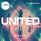 Océanos (Donde Mis Pies Pueden Fallar) by Hillsong UNITED