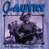 The Singing Cowboy: Chapter Two by Gene Autry