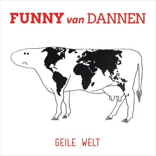Geile Welt by Funny Van Dannen