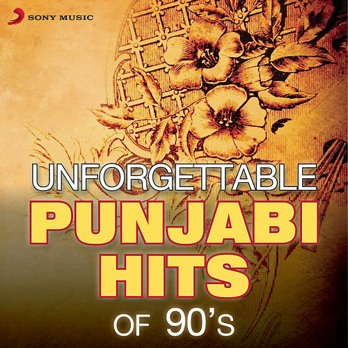 Unforgettable Punjabi Hits Of 90's by Various Artists