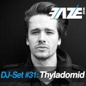 Faze DJ Set #31: Thyladomid by Various Artists