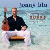 The Ukulele Experience, Vol. One by Jonny Blu