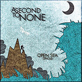 Open Sea by Second To None
