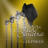 Happy 100th Mr. Sinatra de The Duprees