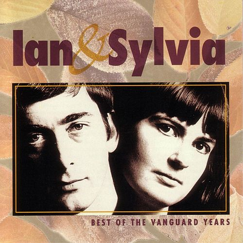 Vanguard Sessions: Ian & Sylvia by Ian and Sylvia