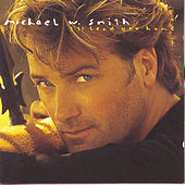 I'll Lead You Home by Michael W. Smith