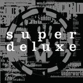 Dubnobasswithmyheadman (Super Deluxe / 20th Anniversary Remaster) von Underworld