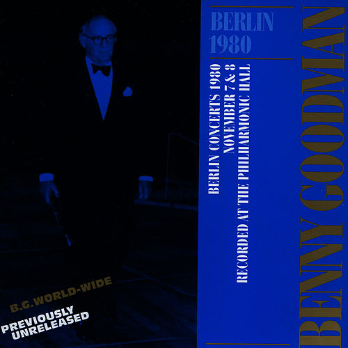 Live In Berlin 1980 by Benny Goodman