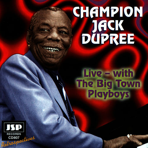 Live - With The Big Town Playboys by Champion Jack Dupree