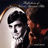 Reflections of Jimmy Velvet's Greatest Hits and More (22 Hits) by Jimmy Velvet