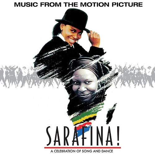 Sarafina! The Sound Of Freedom by Various Artists