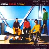 Donne E Colori by Stadio