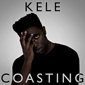 Coasting by Kele