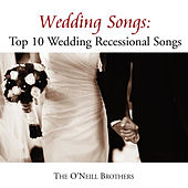 Wedding Songs: Top 10 Wedding Recessional Songs by The O'Neill Brothers