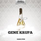 Dark Eyes de Gene Krupa