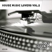 House Music Lovers, Vol. 2 by Various Artists