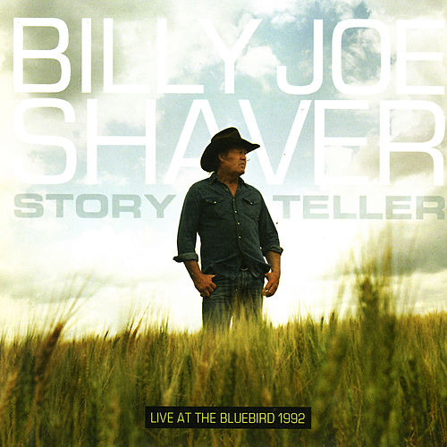 Storyteller - Live at the Bluebird 1992 by Billy Joe Shaver