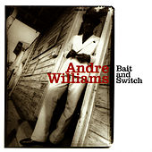 Bait & Switch de Andre Williams