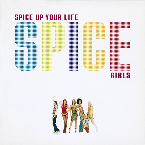 Spice Up Your Life by Spice Girls