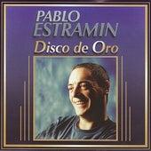 Disco de Oro - Pablo Estramín by Various Artists