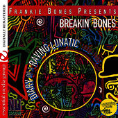 Diary Of A Raving Lunatic de Frankie Bones
