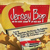 Jersey Bop - The Tri-State Sound Of Doo-Wop by Various Artists