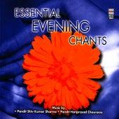 Essential Evening Chants de Pandit Hariprasad Chaurasia