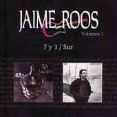 7 y 3 / Sur by Jaime Roos
