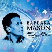 Feeling Blue de Barbara Mason