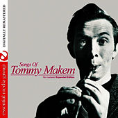 Songs of Tommy Makem (Re-mastered Expanded Edition) by Tommy Makem