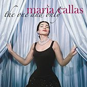 Maria Callas - The One and Only von Maria Callas