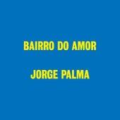 Bairro Do Amor von Jorge Palma