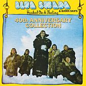 Hooked On A Feeling - 40th Anniversary Collection by Blue Swede