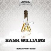 Honky Tonky Blues by Hank Williams