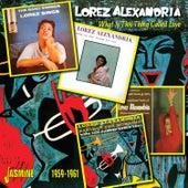 What Is This Thing Called Love, 1959 - 1961 von Lorez Alexandria