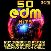 50 EDM Hits Psy Trance Dubstep Progressive House Techno Glitch Chill by Various Artists