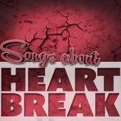 Songs About Heartbreak de Various Artists