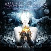 Shine & Burn by Avarice in Audio