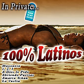 In Private... 100% Latinos by Various Artists
