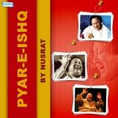 Pyar E Ishq by Nusrat by Nusrat Fateh Ali Khan