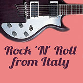 Rock 'N' Roll from Italy von Various Artists