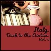Italy: Back to the Sixties, Vol. 5 de Various Artists