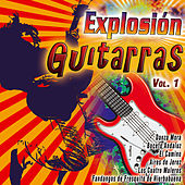 Explosión de Guitarras Vol. 1 by Various Artists