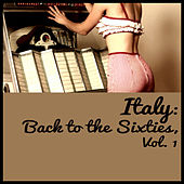 Italy: Back to the Sixties, Vol. 1 de Various Artists