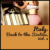 Italy: Back to the Sixties, Vol. 2 von Various Artists