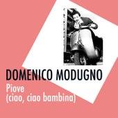 Piove (ciao, ciao bambina) von Domenico Modugno