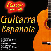 Pasión por la Guitarra Española by Various Artists