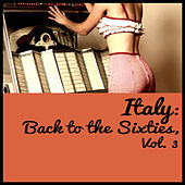 Italy: Back to the Sixties, Vol. 3 de Various Artists