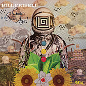 Guitar in the Space Age de Bill Frisell
