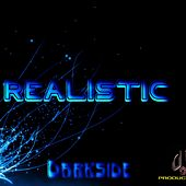 Realistic by Darkside